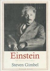 Albert Einstein: His Space and Times