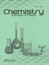 Abeka Chemistry: Precision and Design Answer Key, 3rd  Edition