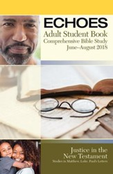 Echoes: Adult Large Print Student Book, Summer 2018