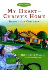My Heart-Christ's Home Retold for Children - eBook