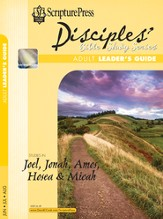 Scripture Press Adult Disciples Bible Study Series Leaders Guide, Summer 2017