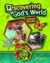 Abeka Discovering God's World,  Fourth Edition--Grade 1  Science Reader