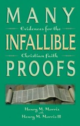 Many Infallible Proofs: Evidence for the Christian Faith - eBook