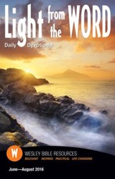 Light From the Word Daily Devotional, Summer 2016