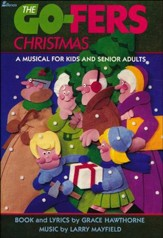 The Go-Fers Christmas, A Musical for Kids and Senior Adults