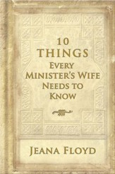 10 Things Every Minister's Wife Needs to Know - eBook