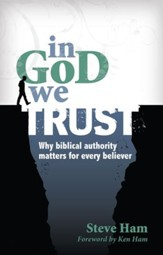 In God We Trust: Why Biblical Authority Matters for Every Believer - eBook
