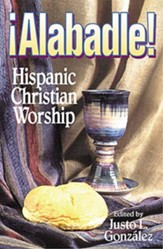 Alabadle! Hispanic Christian Worship - eBook