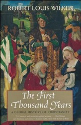 The First Thousand Years: A Global History of Christianity