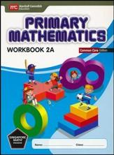 Primary Mathematics Workbook 2A Common Core Edition