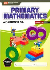 Primary Mathematics Workbook 3A  Common Core Edition
