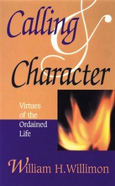 Calling & Character: Virtues of the Ordained Life - eBook