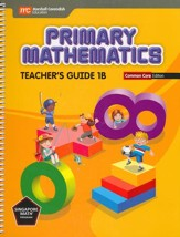 Primary Mathematics Teacher's Guide 1B Common Core Edition