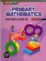 Primary Mathematics Teacher's Guide 4B Common Core Edition