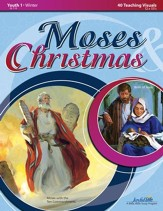 Moses & Christmas Youth 1 (Grades 7-9) Teaching  Visuals