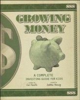 Growing Money: A Complete Investing  Guide for Kids