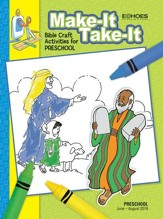 Echoes: Preschool Make It Take It (Craft Book), Summer 2018