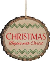 Christmas Begins With Christ Ornament