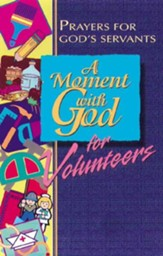 A Moment with God for Volunteers - eBook