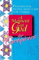 A Moment with God for Caregivers - eBook