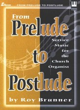 From Prelude to Postlude