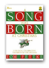 A Song Was Born At Christmas Songbook, Celebrating the Birth