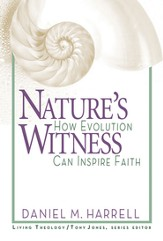 Nature's Witness: How Evolution Can Inspire Faith - eBook