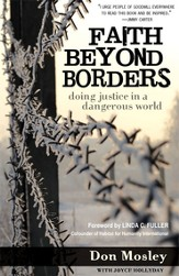 Faith Beyond Borders: Doing Justice in a Dangerous World - eBook