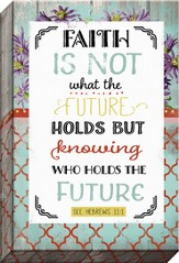 Faith For The Future Canvas Art, Hebrews 11:1