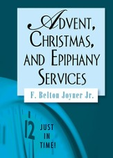 Just in Time Series - Advent, Christmas, and Epiphany Services - eBook