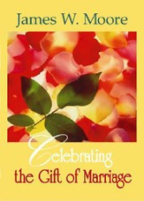 Celebrating the Gift of Marriage - eBook