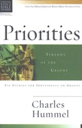 Priorities: Tyranny of the Urgent, Christian Basics Bible Studies