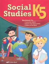 Abeka Social Studies, New Edition--Grade K5