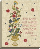 The Lord Will Watch Homestyle Charm Art, Psalm 121:8