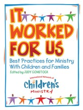 It Worked for Us: Best Practices for Ministry with Children and Families - eBook
