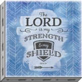 The Lord is My Strength & My Shield, Psalm 28:7, Canvas Art