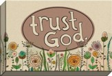 Trust God Canvas Art