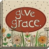 Give Grace Canvas Art