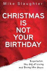 Christmas is Not Your Birthday - eBook
