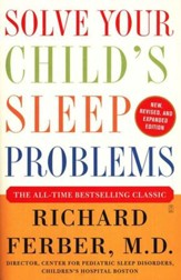 Solve Your Child's Sleep Problems: Completely Revised and Updated