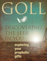 Discovering the Seer in You: Exploring Your Prophetic Gifts - eBook