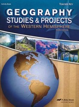 Abeka Geography Studies and Projects of the Western  Hemisphere, Third Edition--Teacher's Key