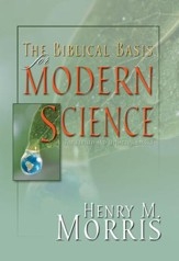 The Biblical Basis for Modern Science - eBook
