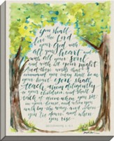 You Shall Love the Lord Your God, Deuteronomy 6: 5-7, Canvas Art
