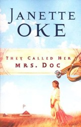 They Called Her Mrs. Doc, Women of the West Series #5