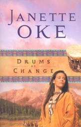 Drums of Change, Women of the West Series #12