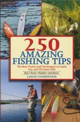 247 Amazing Fishing Tips