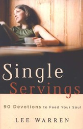 Single Servings: 90 Devotions to Feed Your Soul - eBook