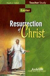 Resurrection of Christ Teacher's Guide