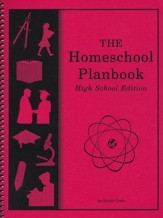 The Homeschool Planbook, High School Edition--Revised